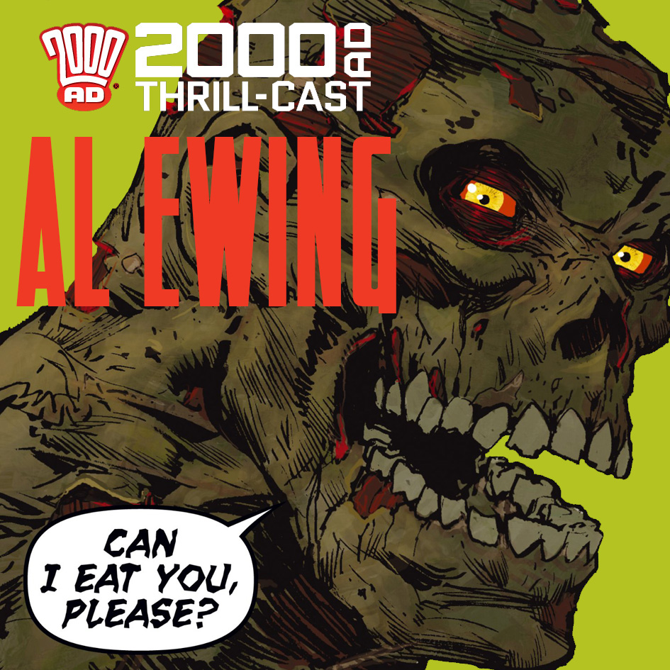 The 2000 AD Thrill-Cast: Al Ewing interview