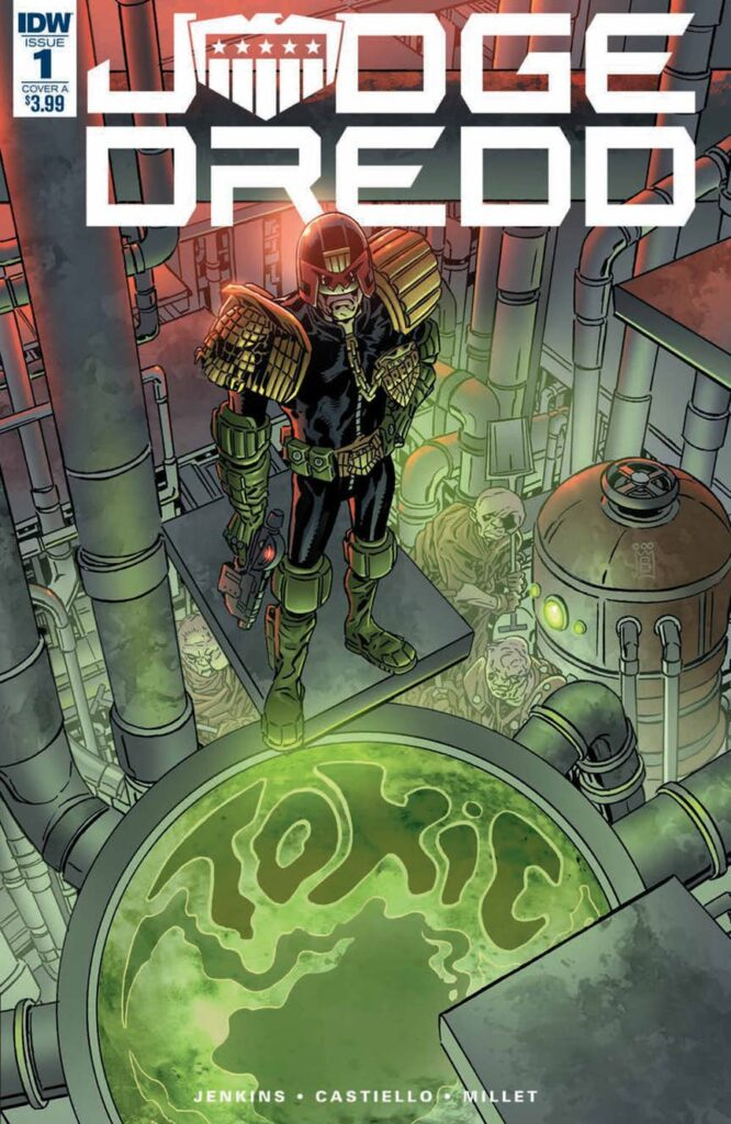 INTERVIEW: Paul Jenkins and Mark Buckingham and Judge Dredd: Toxic