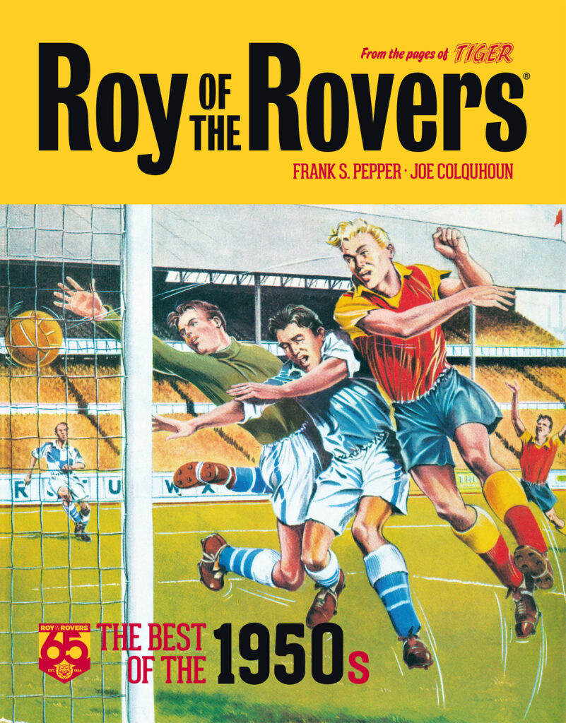 OUT NOW: Roy of the Rovers – The Best of the 1950s