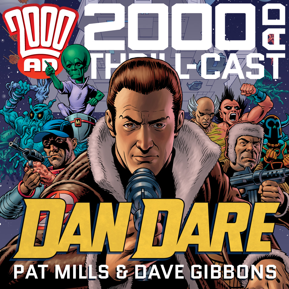 The 2000 AD Thrill-Cast: Dan Dare