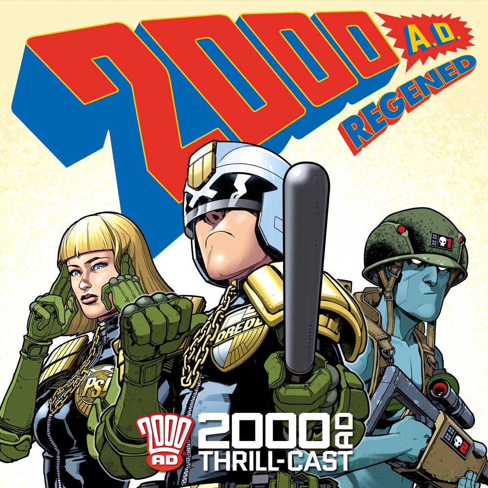 The 2000 AD Thrill-Cast: 2000 AD Regened with Alex De Campi & Matt Smith