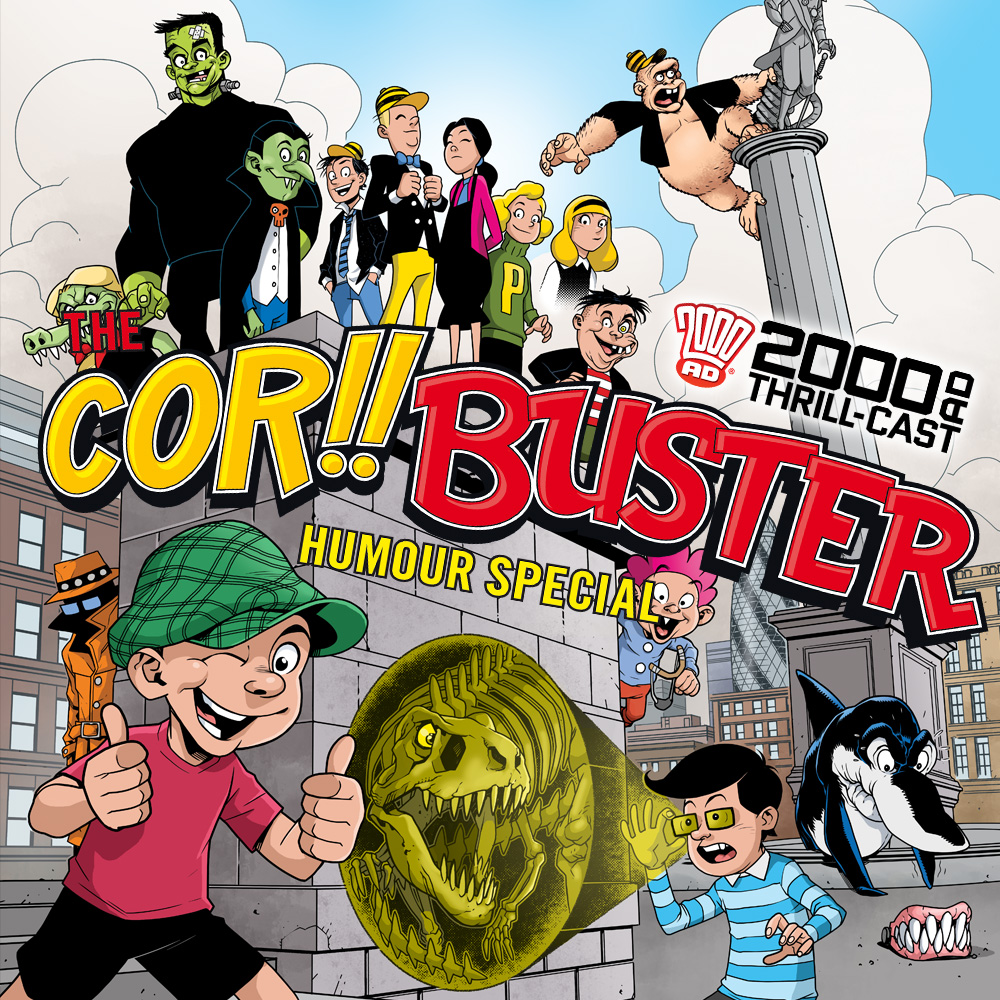 The 2000 AD Thrill-Cast: The Cor!! & Buster Humour Special