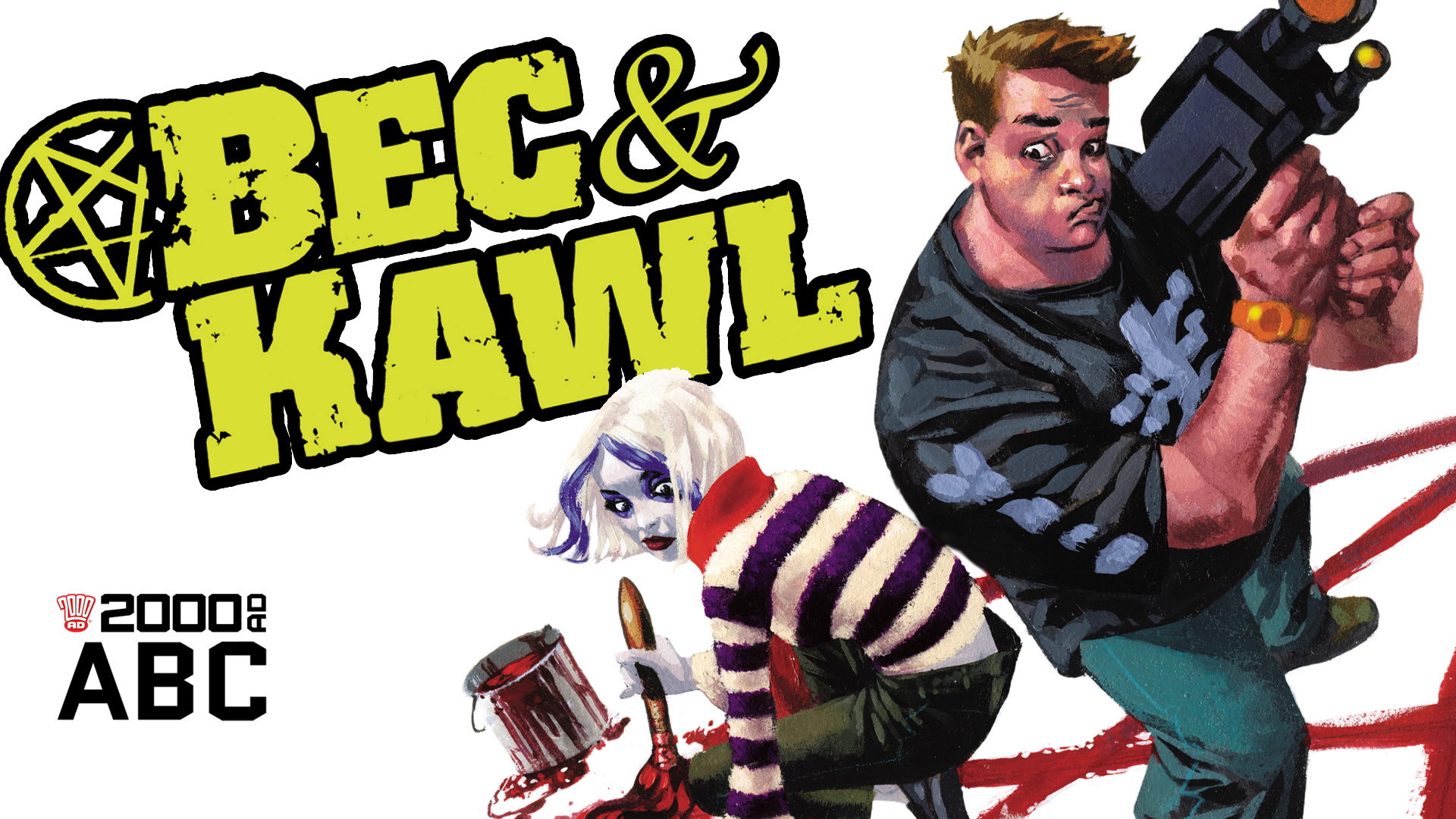 The 2000 AD ABC: Bec & Kawl
