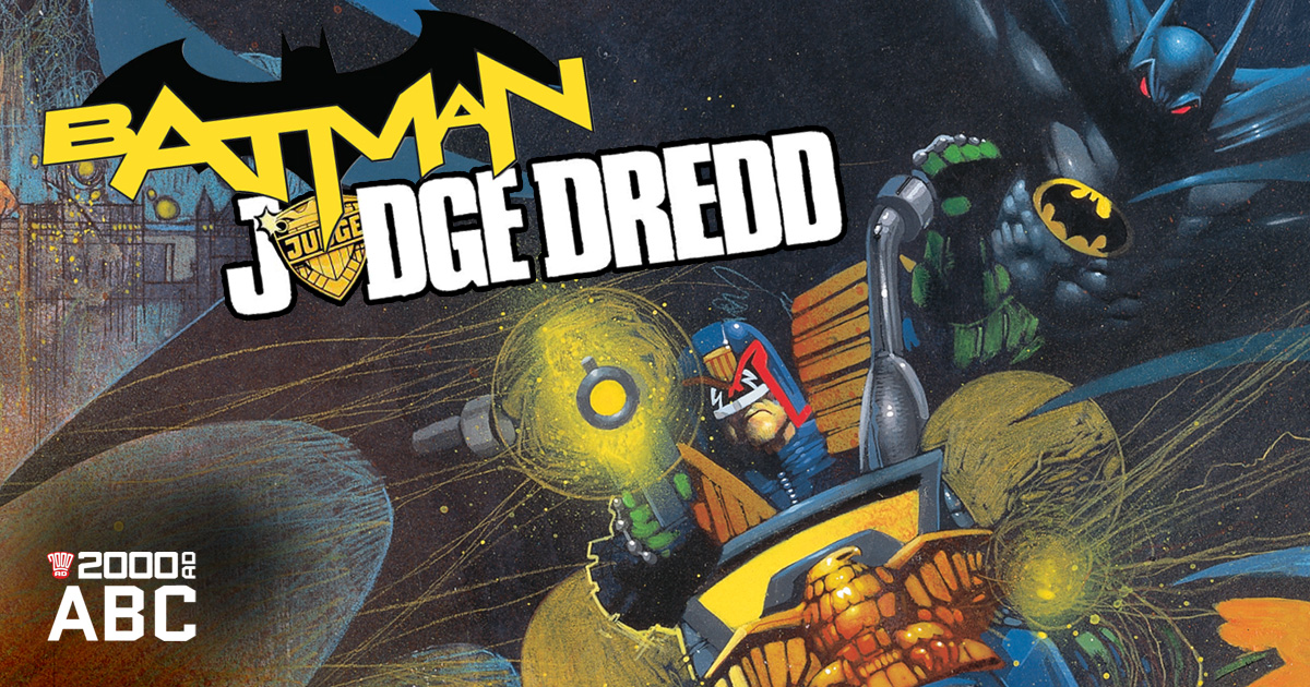 The 2000 AD ABC: Batman vs Judge Dredd