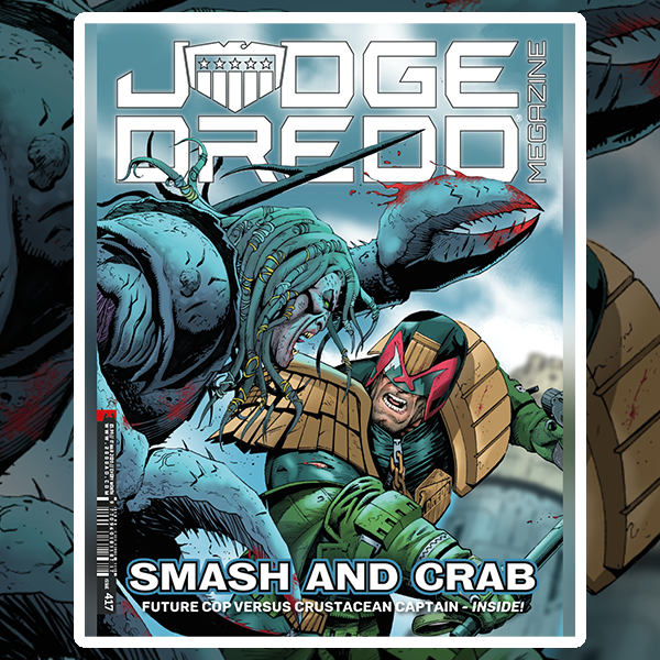 OUT NOW: Judge Dredd Megazine 417