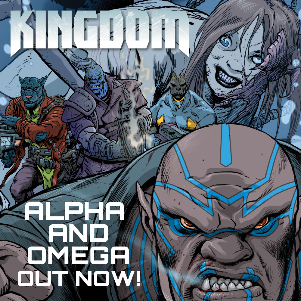 OUT NOW – Kingdom: Alpha and Omega