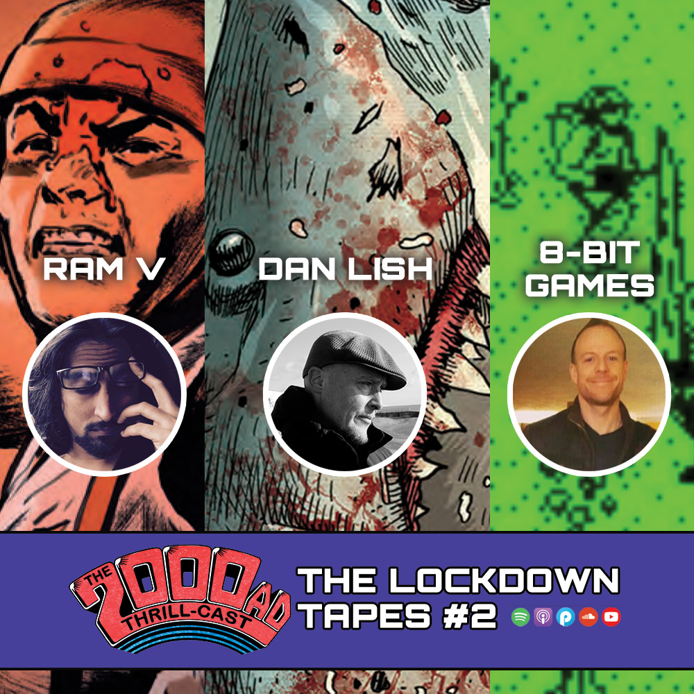The 2000 AD Thrill-Cast: The Lockdown Tapes – Ram V, Dan Lish, 2000 AD 8-bit games