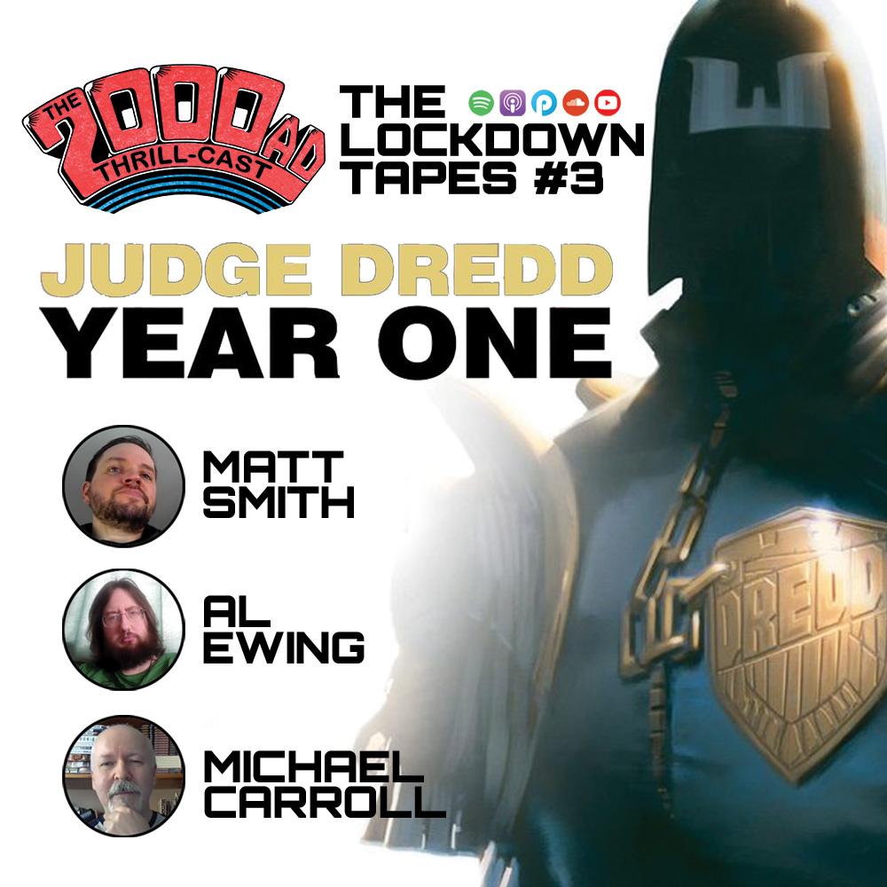 The 2000 AD Thrill-Cast Lockdown Tapes – Al Ewing, Michael Carroll, Matt Smith