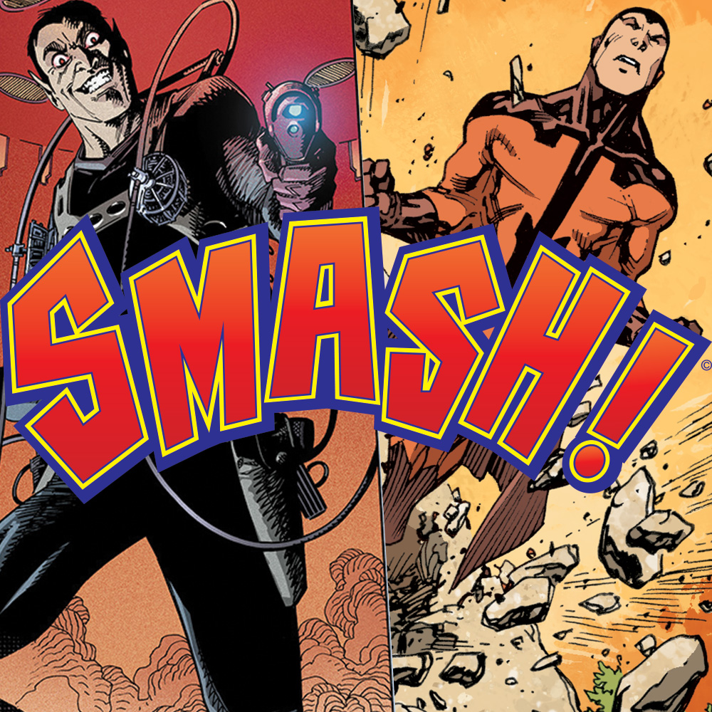 SMASH! – editor Keith Richardson on the all-new adventures for classic British superheroes!