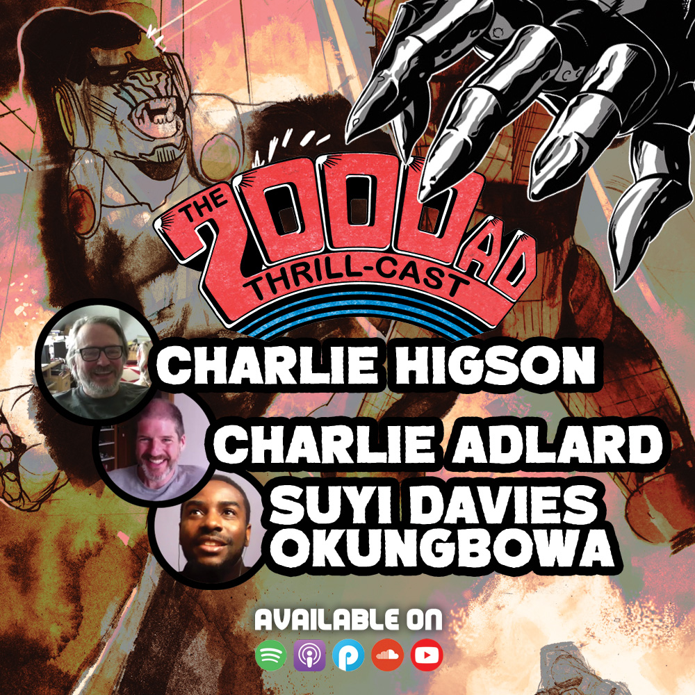 The 2000 AD Thrill-Cast Lockdown Tapes – Suyi Davies Okungbowa, Charlie Higson, Charlie Adlard