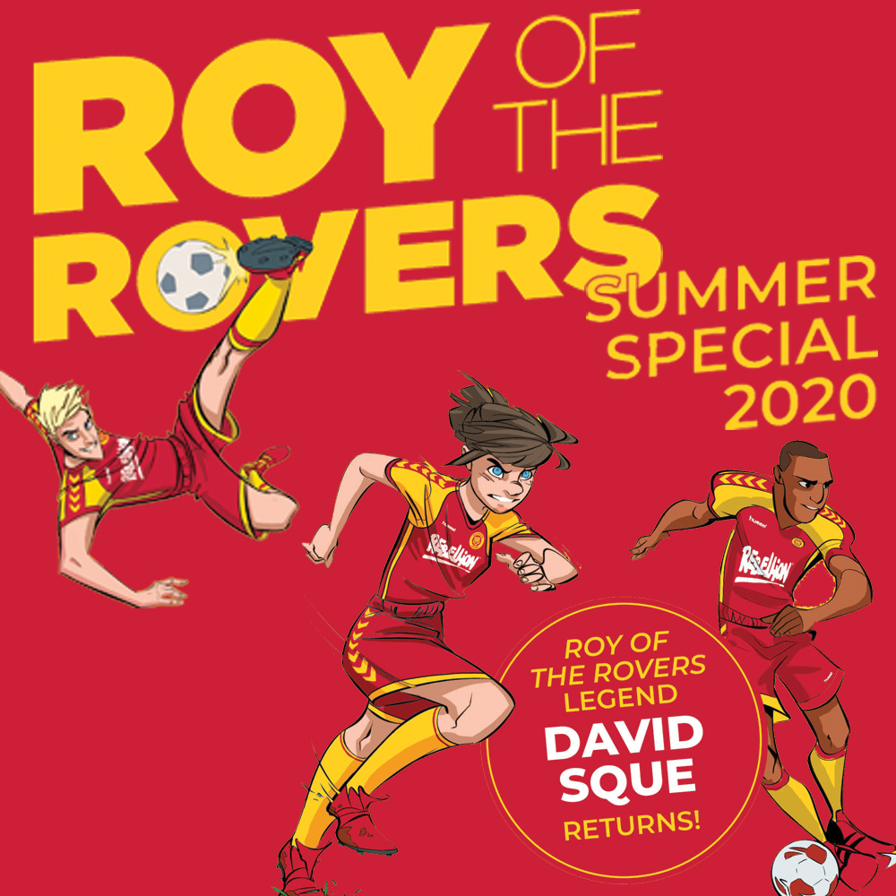 Football is back – with the Roy of the Rovers Summer Special!