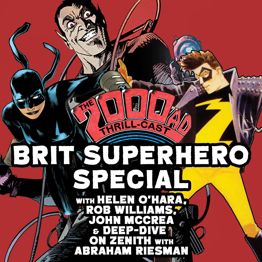 The 2000 AD Thrill-Cast Lockdown Tapes – Brit Superhero Special
