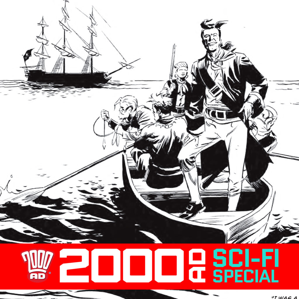 2000 AD Sci-Fi Special – Ian Edginton & Steve Yeowell – When Pirates Need The Industrial Ant Powder!