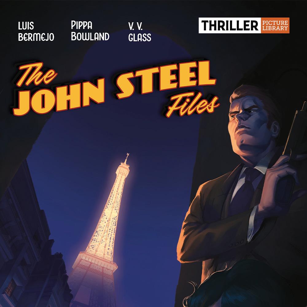 Sharper than Bond, cooler than The Saint – John Steel is back!