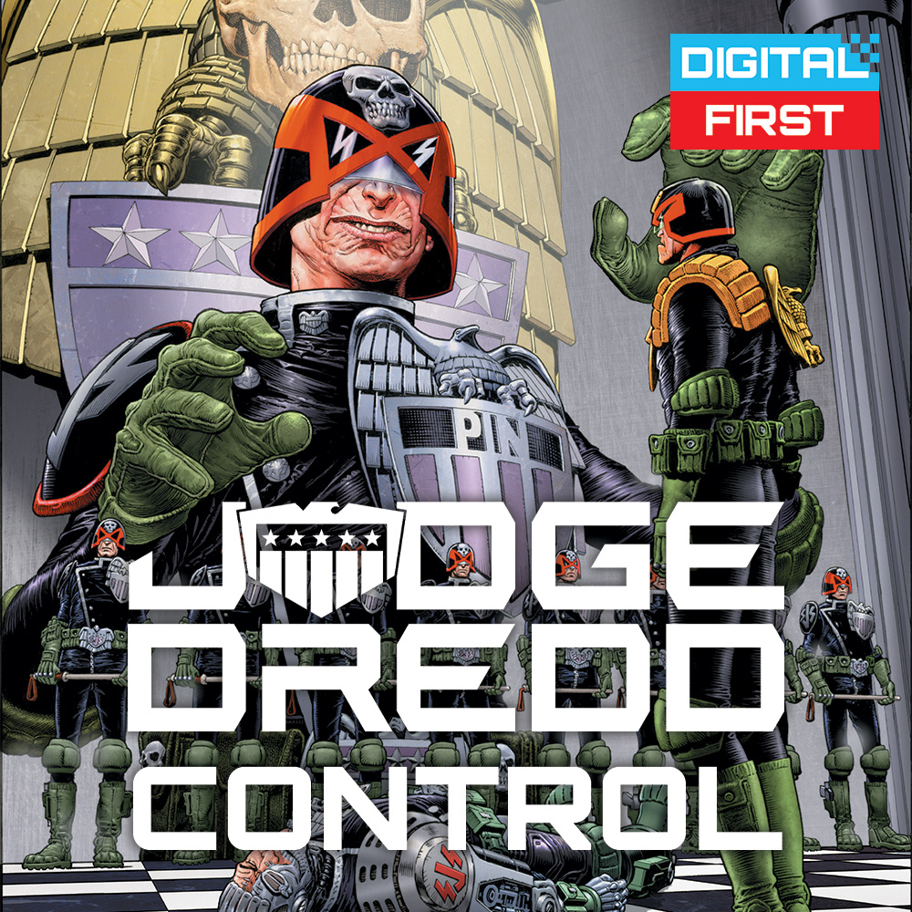 OUT NOW IN DIGITAL – Judge Dredd: Control