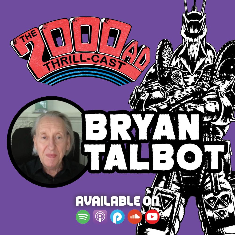 The 2000 AD Thrill-Cast Lockdown Tapes: Bryan Talbot