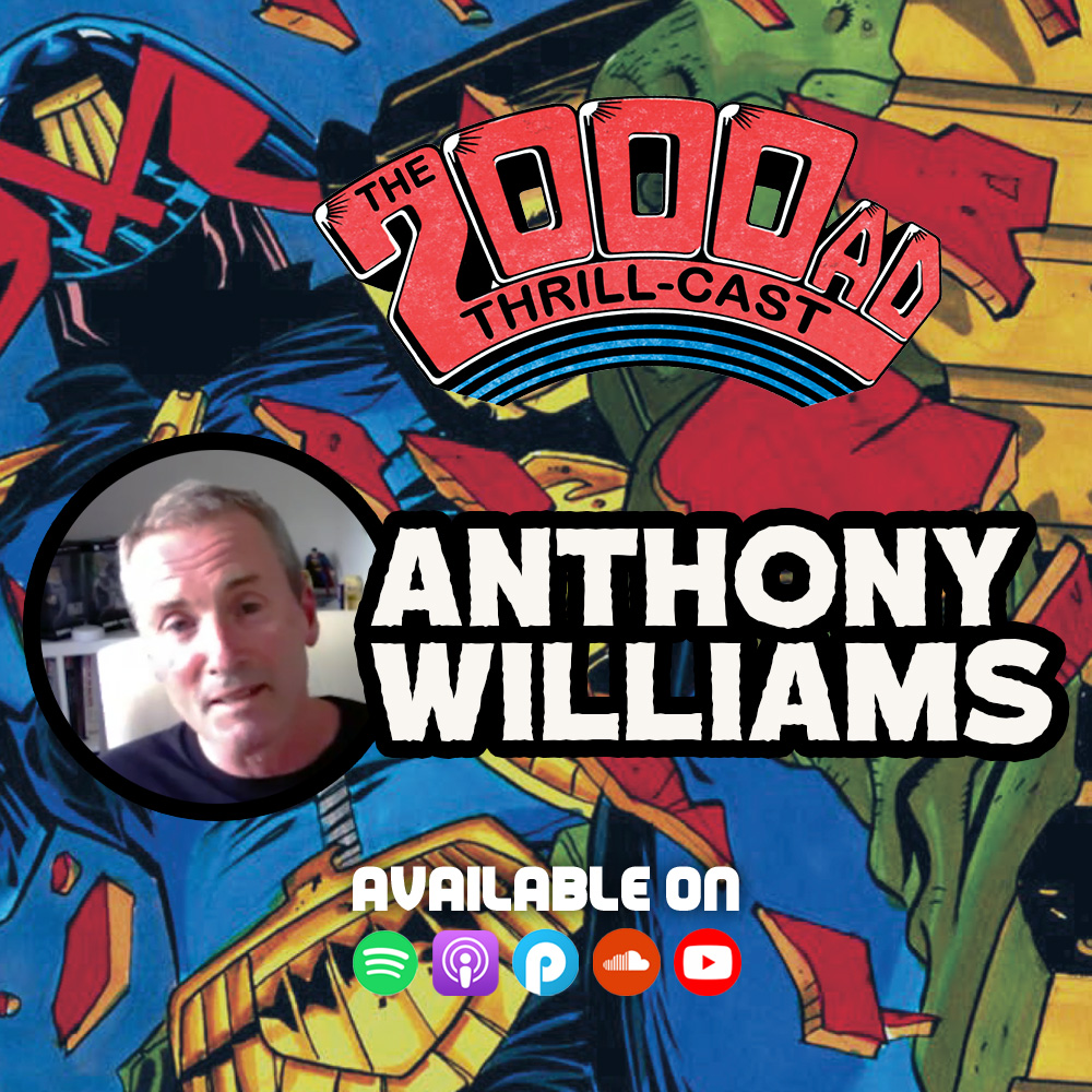 The 2000 AD ThrillCast Lockdown Tapes – Anthony Williams