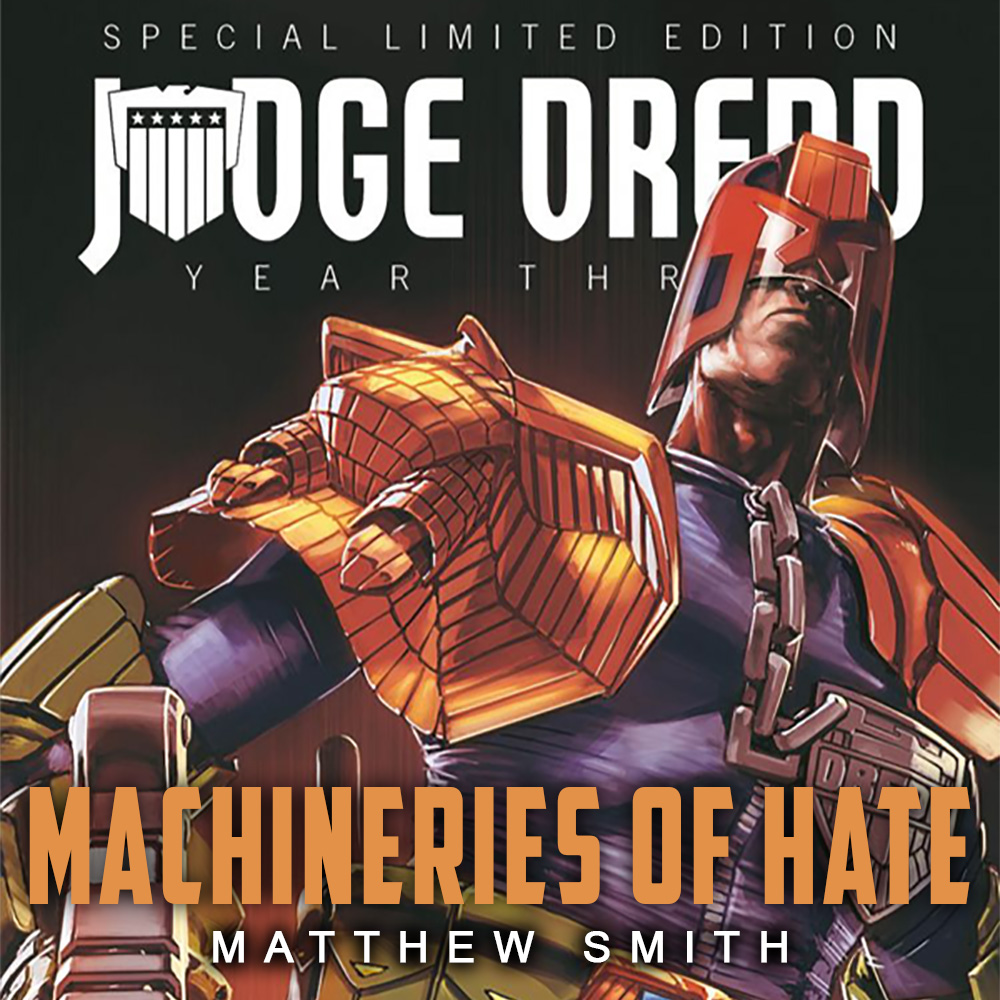 PRE-ORDER NOW: Judge Dredd – Machineries of Hate