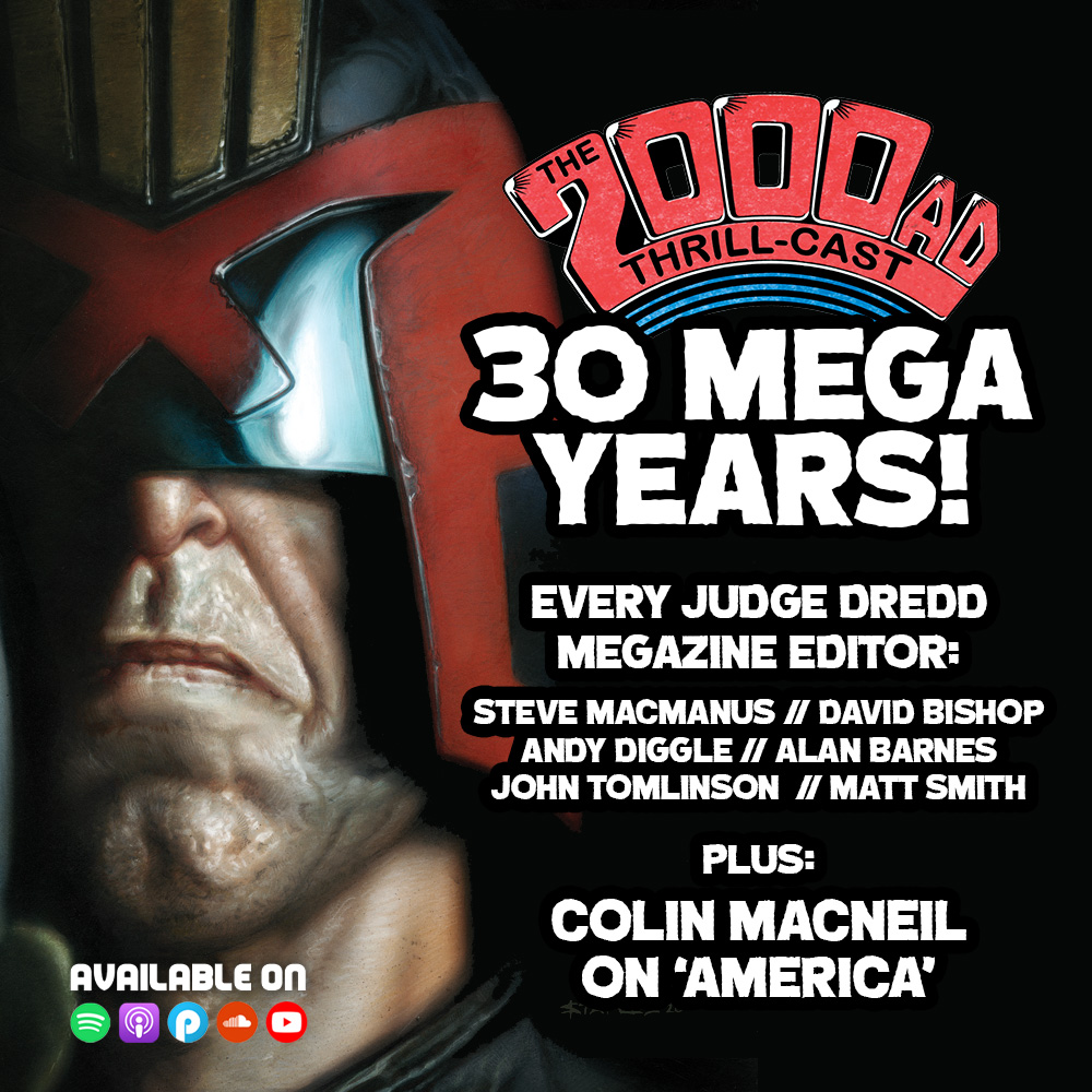 The 2000 AD Thrill-Cast Lockdown Tapes – 30 years of the Judge Dredd Megazine!