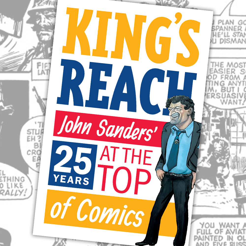 Pre-order the comics memoir you have to read – John Sanders' 'King's Reach'