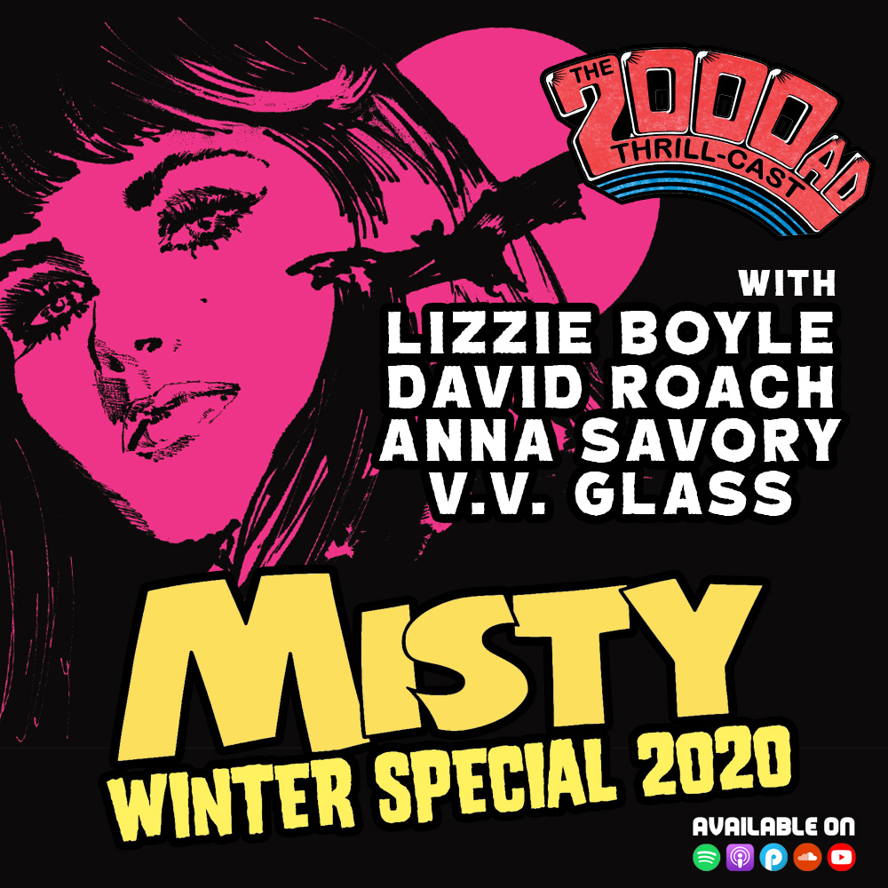 The 2000 AD Thrill-Cast Lockdown Tapes: Misty Winter Special
