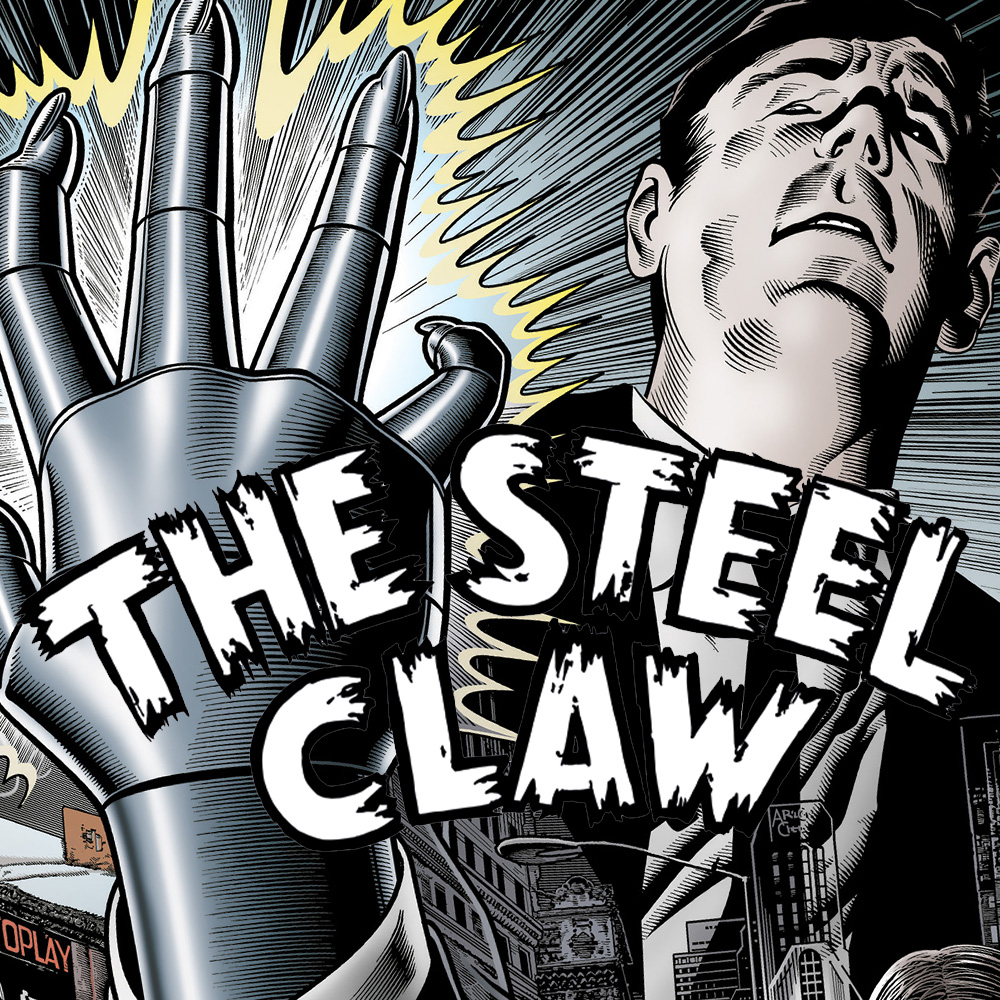 Pre-order The Steel Claw: Invisible Man now!