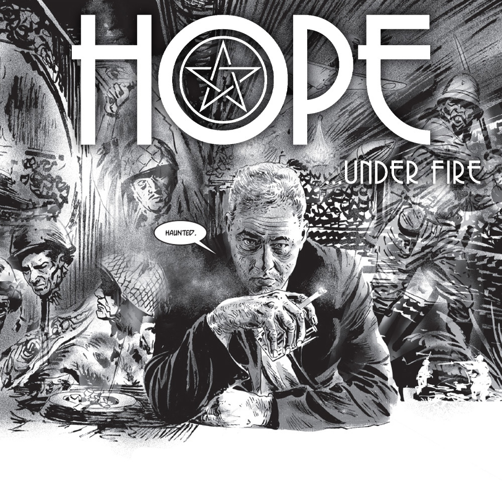 OUT NOW: 1940s magic noir thriller HOPE … UNDER FIRE