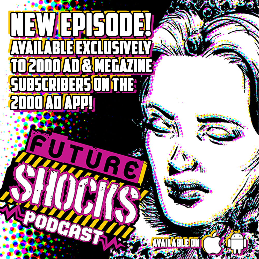 Long Live The Queen! Listen to the latest episode of Future Shocks Radio – for free!