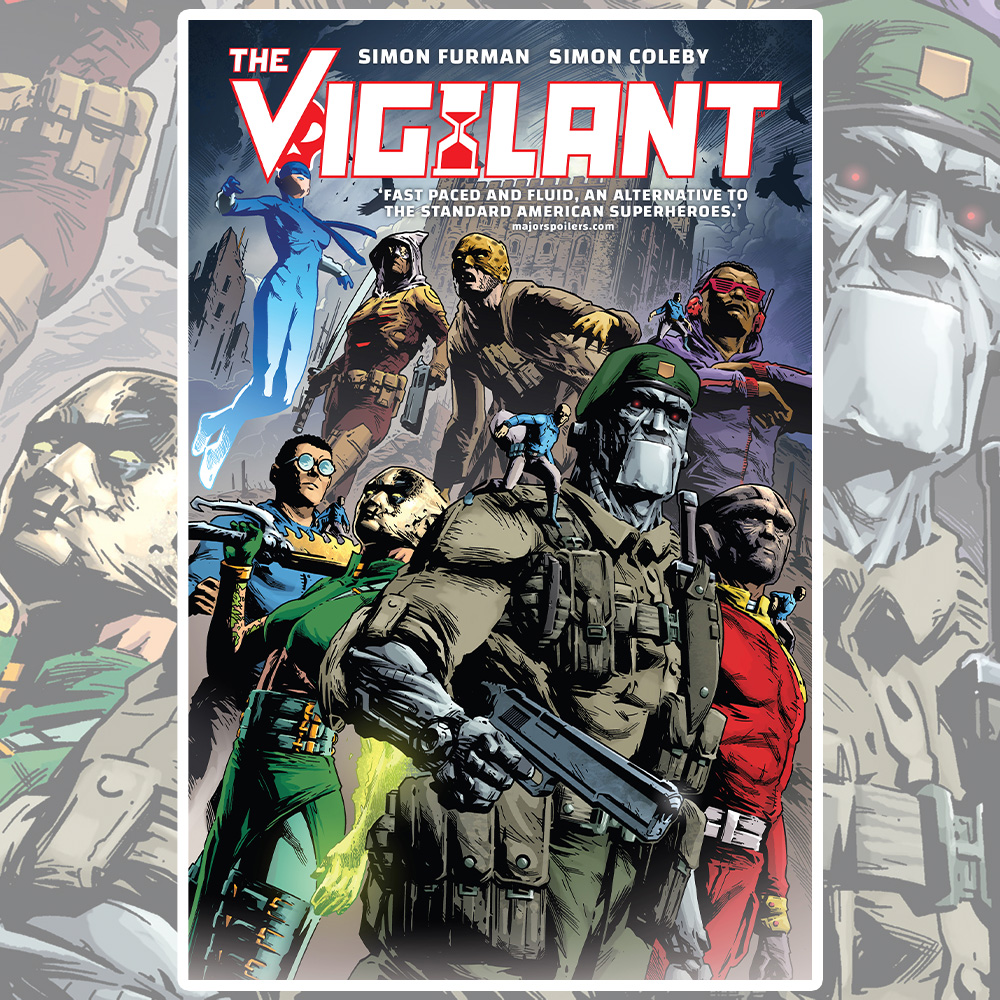 Watch out – it's The Vigilant!