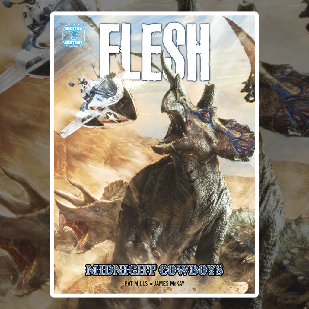 OUT NOW – Flesh: Midnight Cowboys!