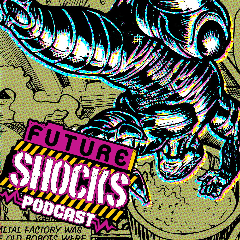 """""""Emergency! T12's chest has exploded! Call for Daryl and Zak!"""" It's the latest episode of Future Shocks Radio – exclusive for 2000 AD subscribers!"""