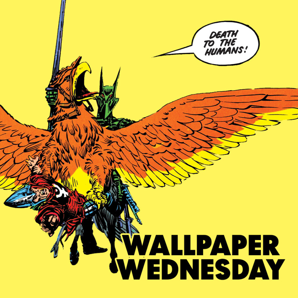 """""""Death to the humans!"""" Download the latest 2000 AD Wallpaper Wednesday!"""
