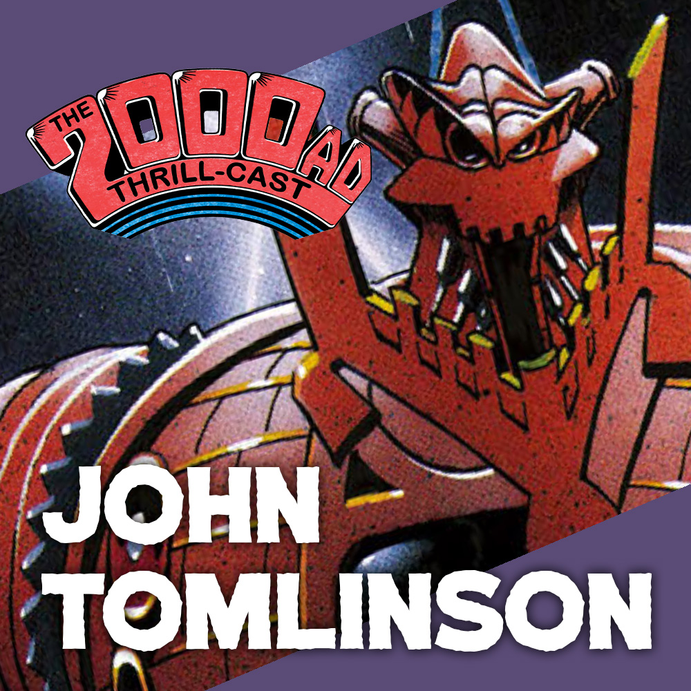 The 2000 AD Thrill-Cast Lockdown Tapes – John Tomlinson