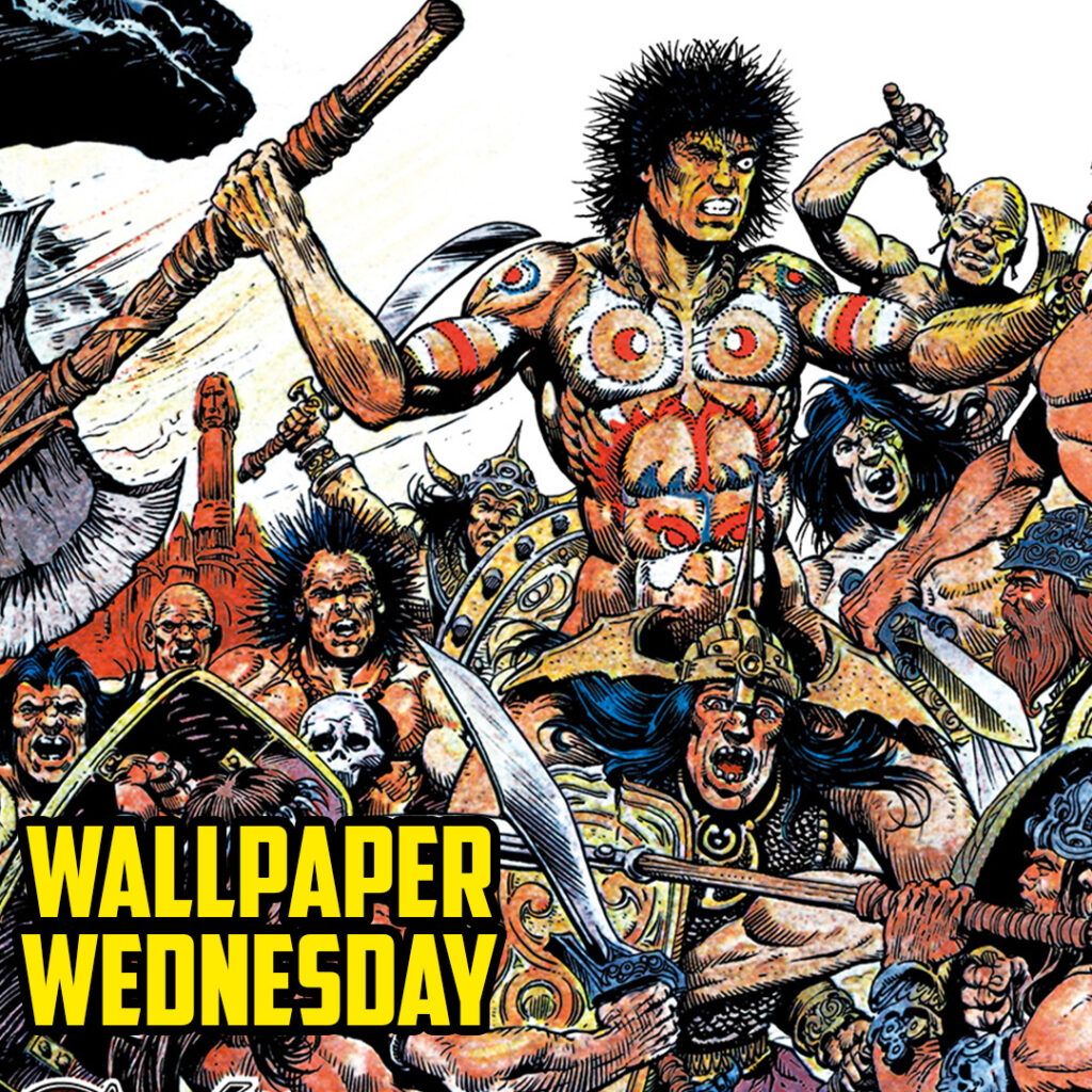 Go barbarian with the new Wallpaper Wednesday!