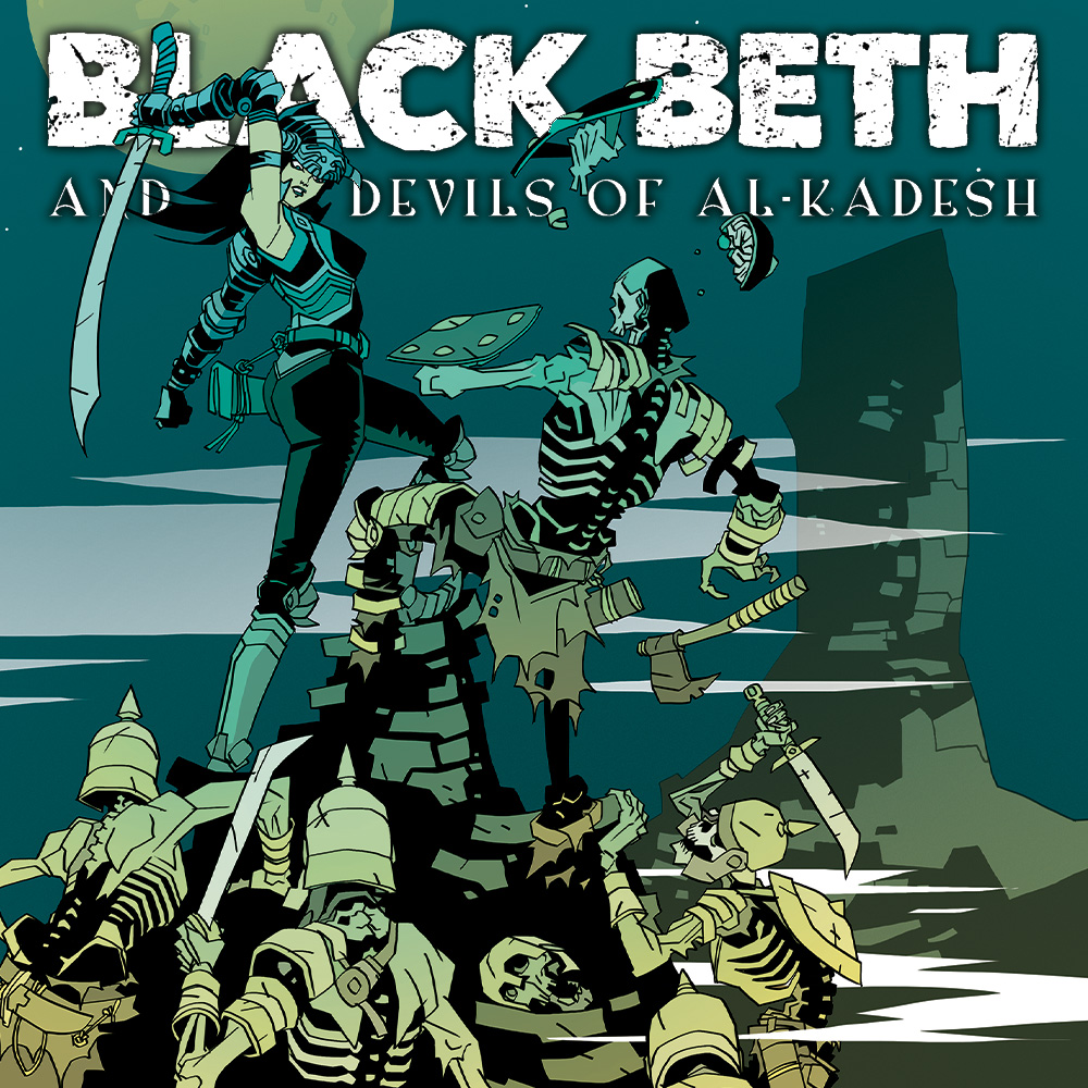 OUT NOW IN THE UK: Black Beth and The Devils of Al-Kadesh!
