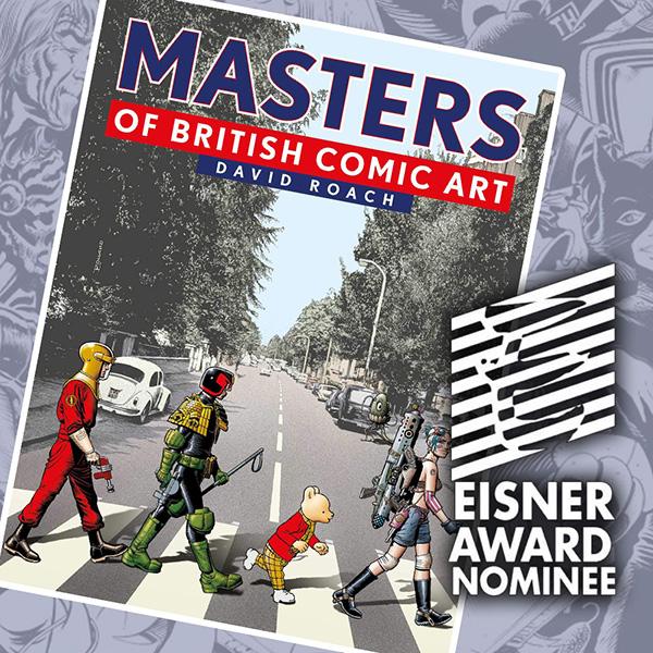 Masters of British Comic Art nominated for prestigious Eisner Award