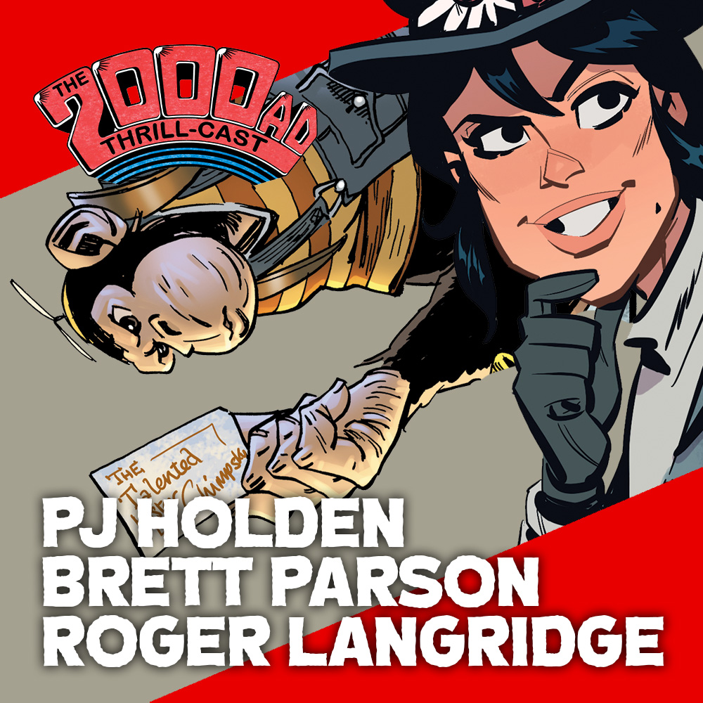 The 2000 AD Thrill-Cast Lockdown Tapes – Roger Langridge, Brett Parson, PJ Holden