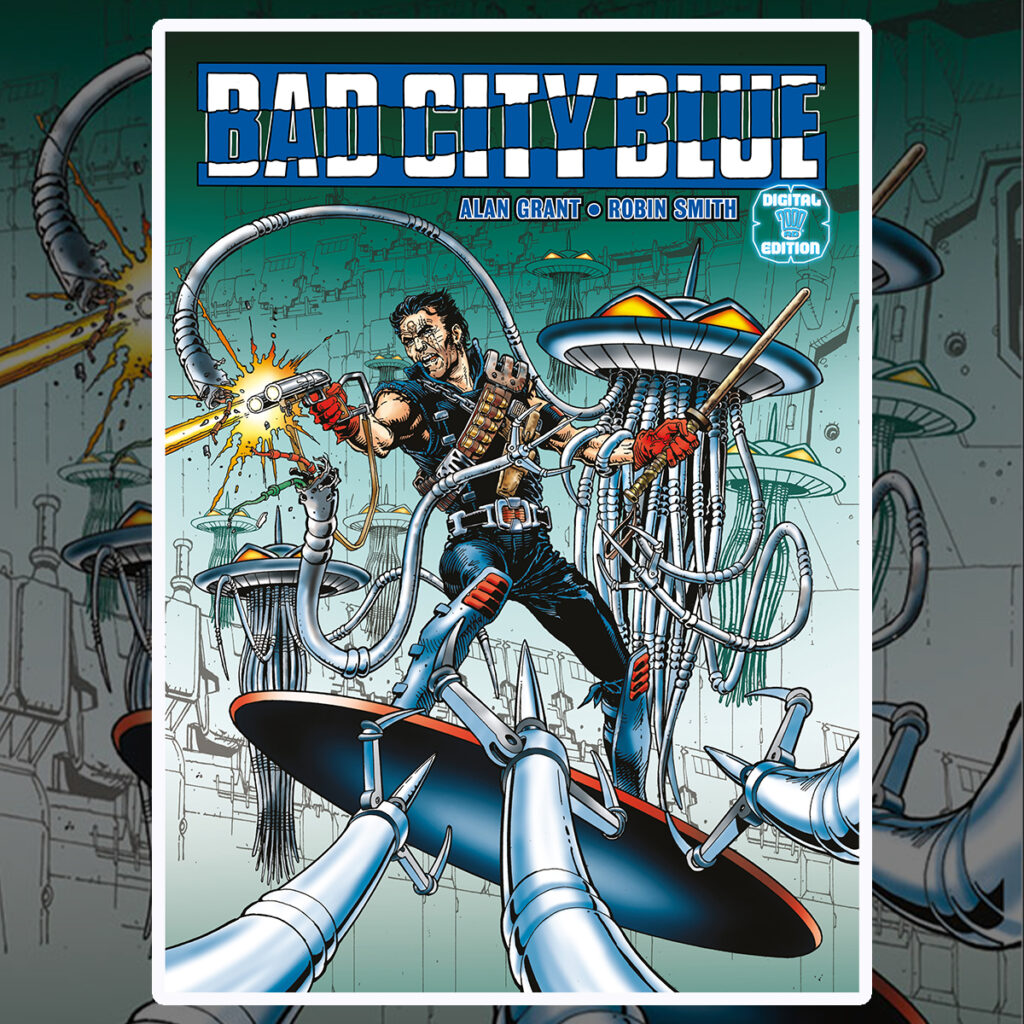 Preview: Bad City Blue by Alan Grant and Robin Smith