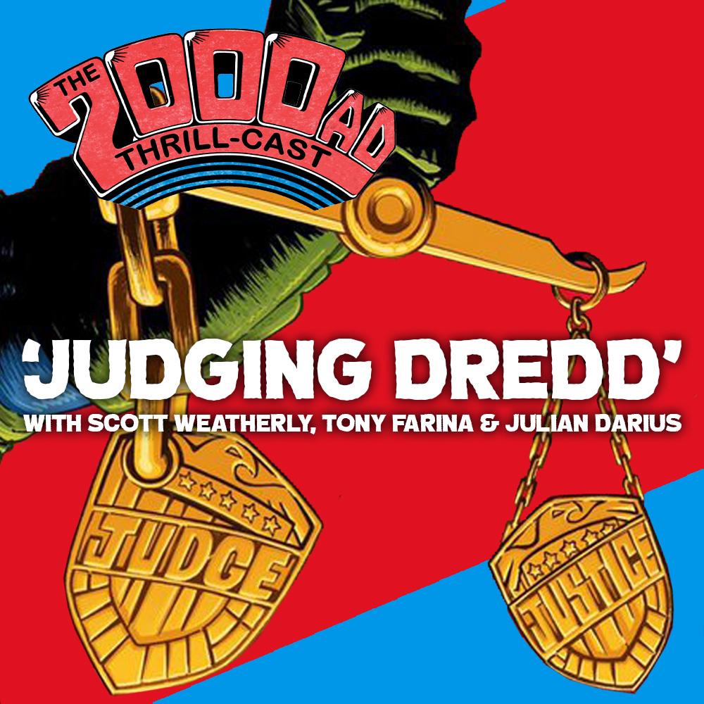 The 2000 AD Thrill-Cast Lockdown Tapes – Judging Dredd