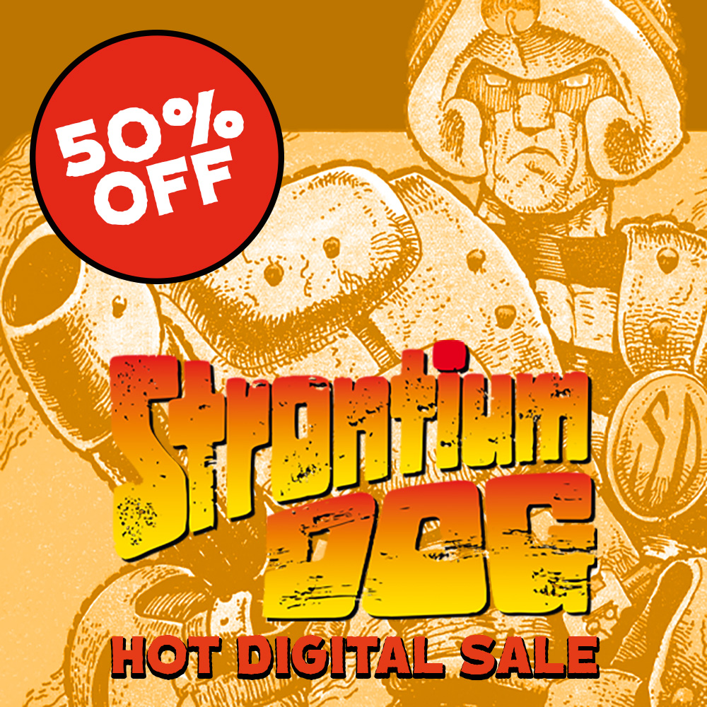 Hot digital dog! Get 50% off Strontium Dog in our summer sale!