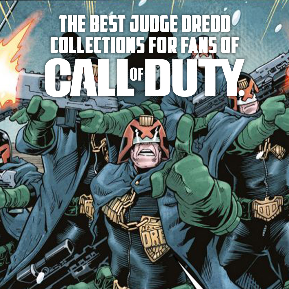 Call of Duty player? Here's where to start reading Judge Dredd…