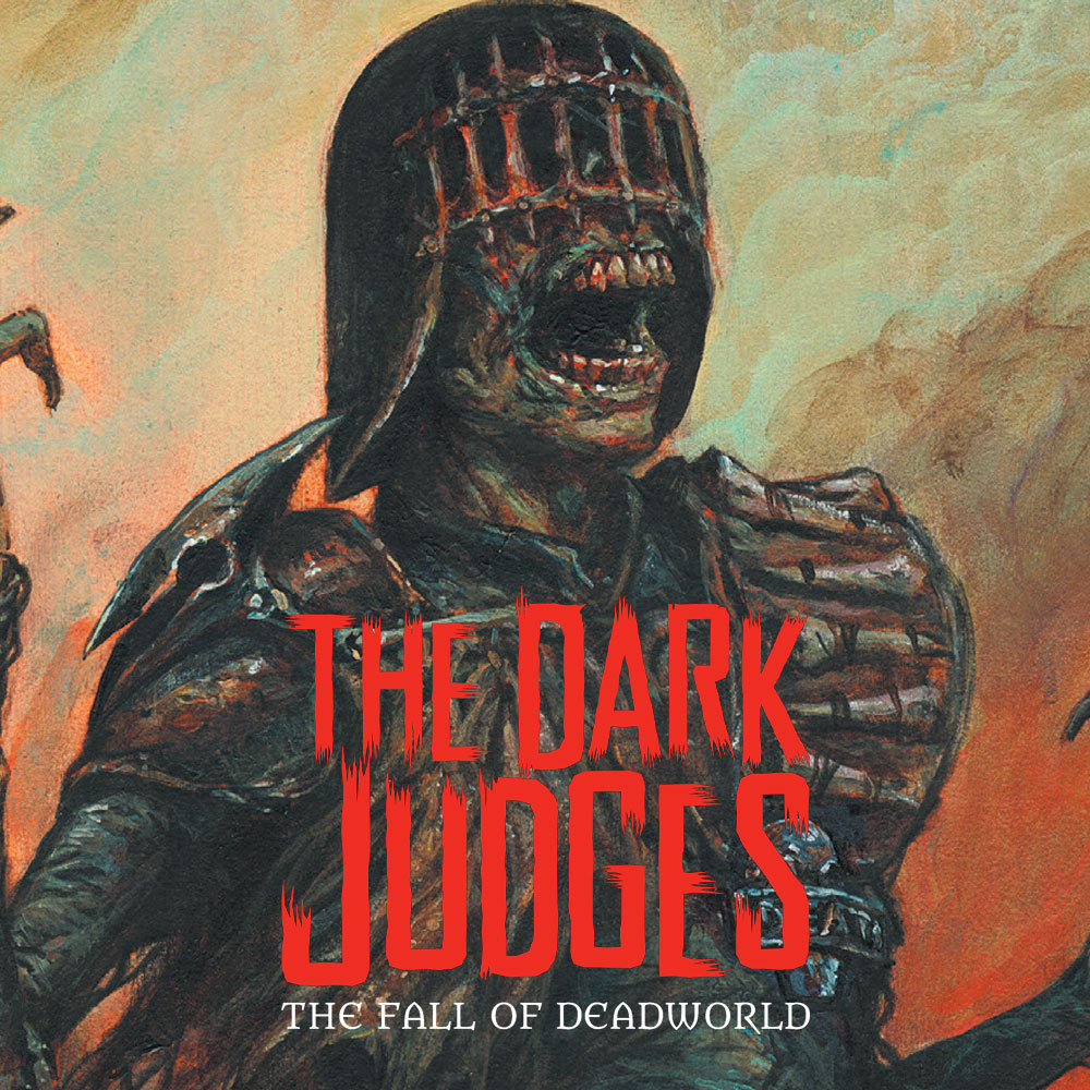 OUT NOW – The Dark Judges: Fall of Deadworld Vol.3