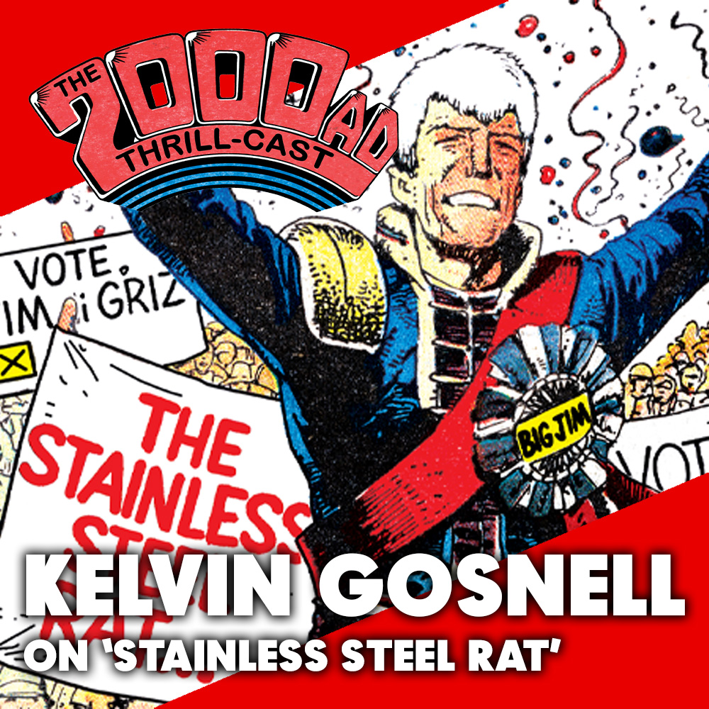 The 2000 AD Thrill-Cast: Stainless Steel Rat with Kelvin Gosnell